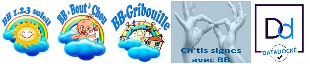 BB 1,2,3 Soleil - BB-Bout'Chou - BB-Gribouille